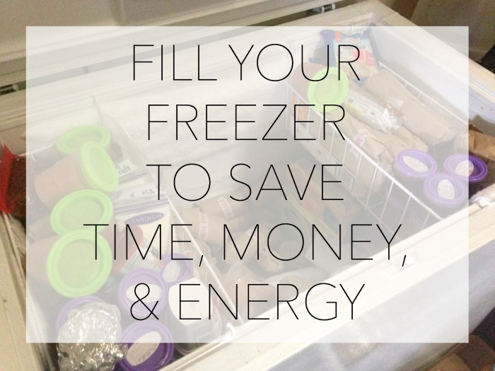 FILL YOUR FREEZER TO SAVE TIME
