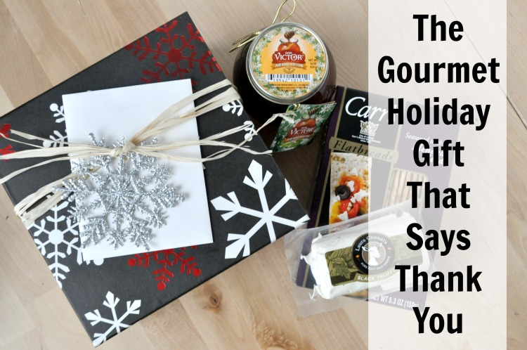 The Gourmet Holiday Gift That Says Thank You
